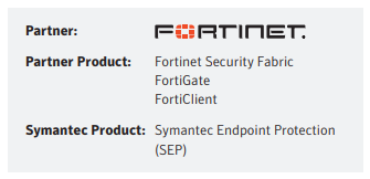 Symantec & Fortinet Partner To Provide Essential Security Controls